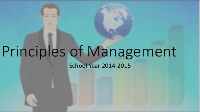 Principles of Management  School Year 2014-2015