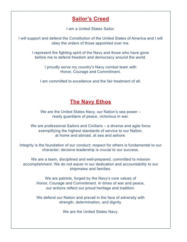 Sailor's Creed                            I am a United States Sailor.I will support and defend the Constitution of the Un...