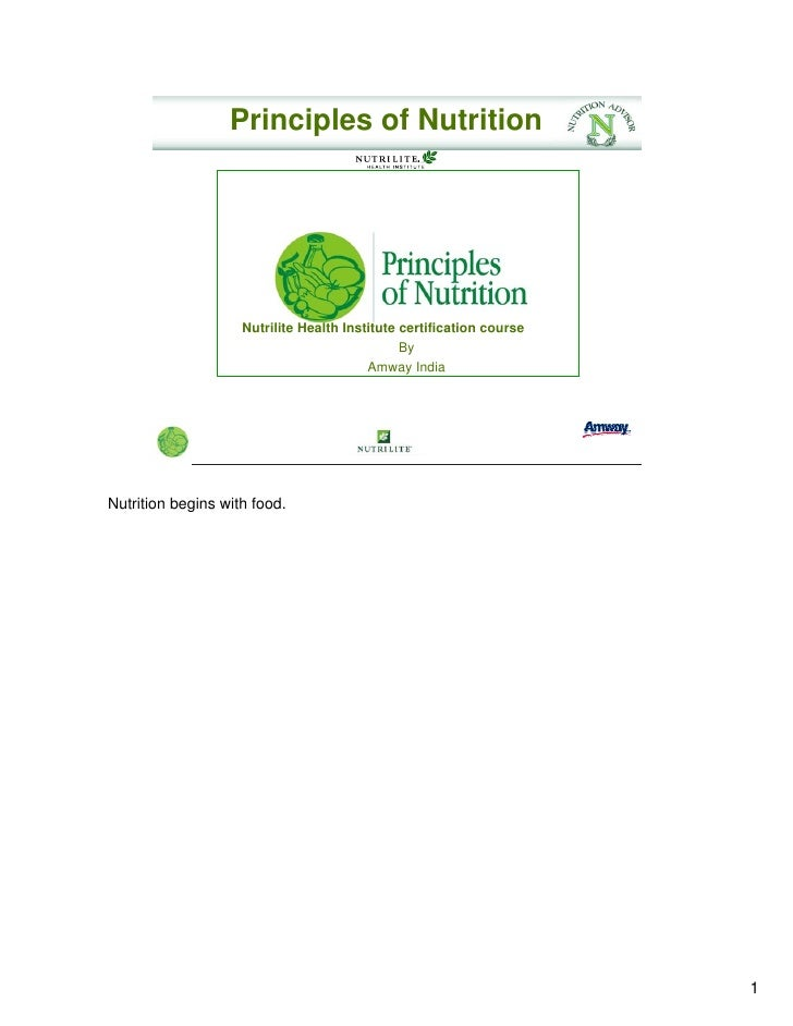 Principles of Nutrition                    Nutrilite Health Institute certification course                                ...