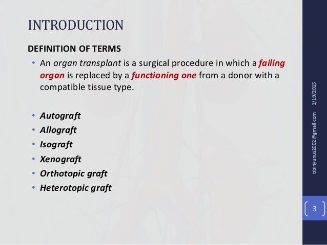 Principles of organ transplant Slide 3