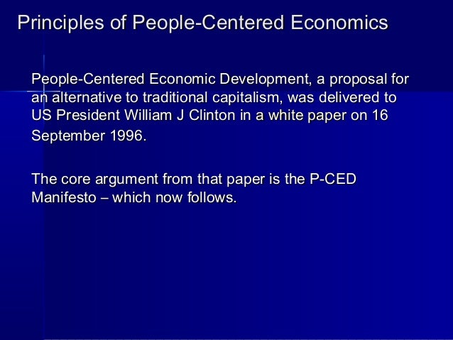 Principles of People-Centered EconomicsPrinciples of People-Centered EconomicsPeople-Centered Economic Development, a prop...