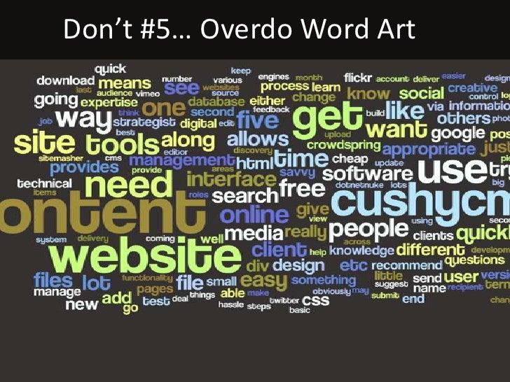Don't #5… Overdo Word Art
