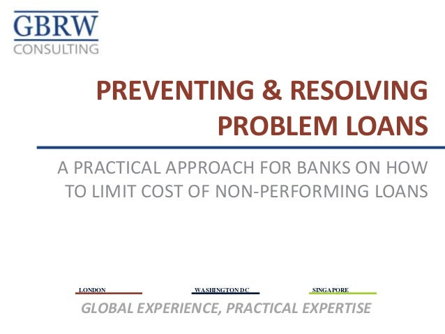 LONDON WASHINGTON DC SINGAPORE GLOBAL EXPERIENCE, PRACTICAL EXPERTISE A PRACTICAL APPROACH FOR BANKS ON HOW TO LIMIT COST ...