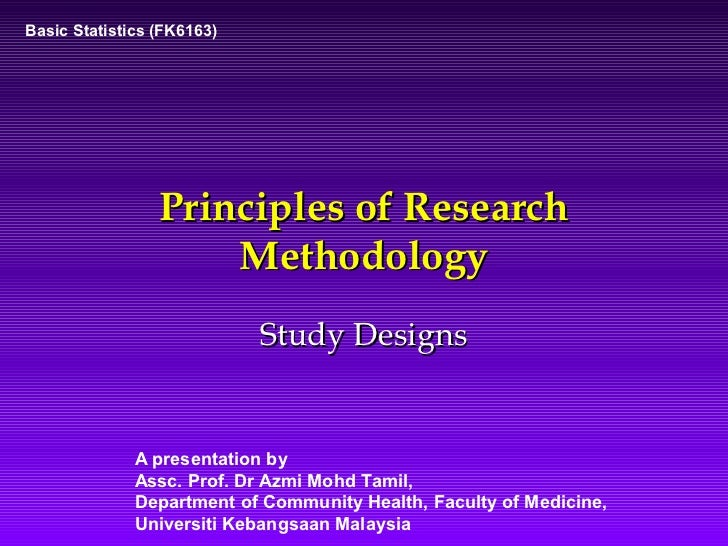 methodology research study Research methods to understand the use of statistics, one needs to know a little bit about experimental a key concept relevant to a discussion of research methodology is that of validity.