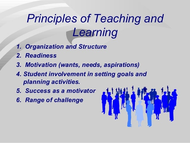 The Principles of Teaching and Learning - PowerPoint PPT Presentation