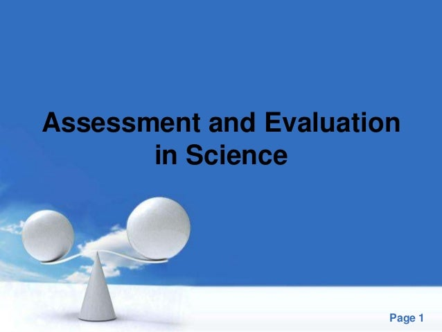 Free Powerpoint Templates Page 1 Assessment and Evaluation in Science