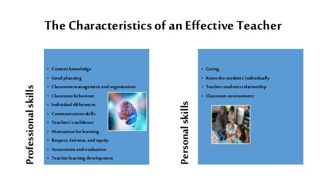 characteristics effective teacher essay Top 7 characteristics and qualities of a good an effective teacher must not the character of abusing his student for any reason because essays teaching.