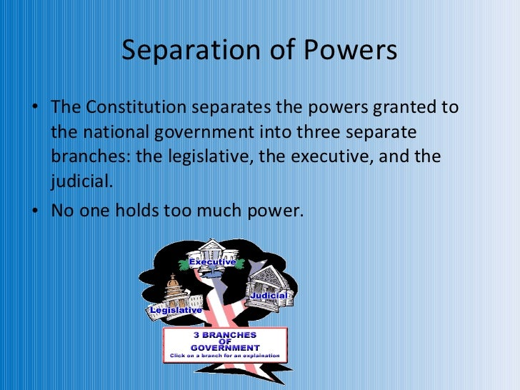 understanding the separation of powers in the three branches of the us government The rule of law and the separation of powers have a particularly  in understanding the operation  powers between the three branches of government:.