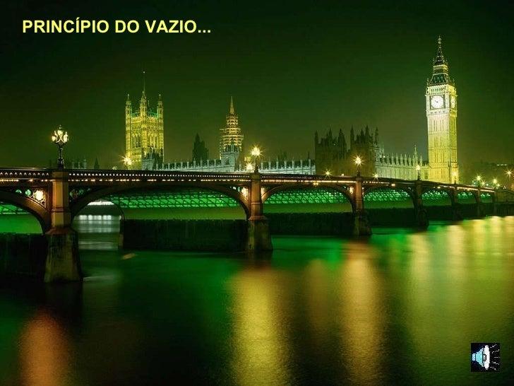 PRINCÍPIO DO VAZIO...