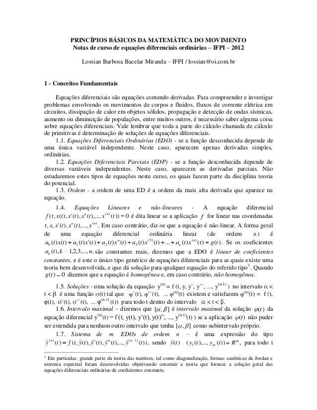 PRINCÍPIOS BÁSICOS DA MATEMÁTICA DO MOVIMENTO Notas de curso de equações diferenciais ordinárias – IFPI – 2012 Lossian Bar...