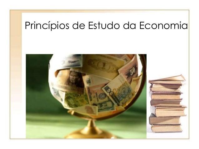 Princípios de Estudo da Economia