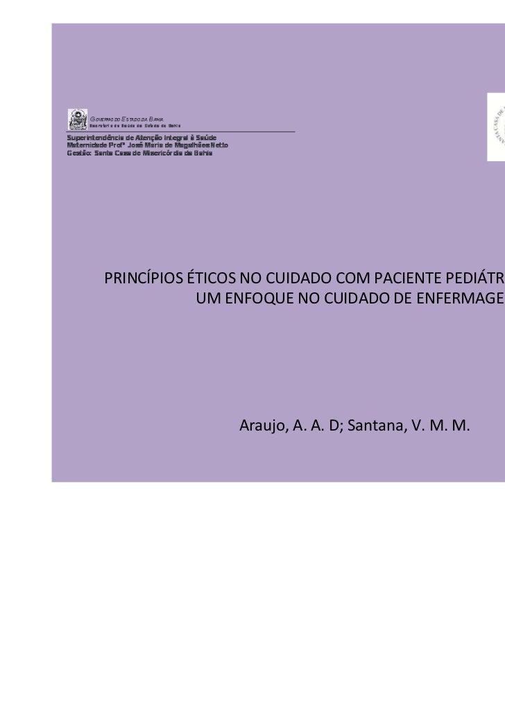 PRINCÍPIOS ÉTICOS NO CUIDADO COM PACIENTE PEDIÁTRICO TERMINAL:            UM ENFOQUE NO CUIDADO DE ENFERMAGEM             ...