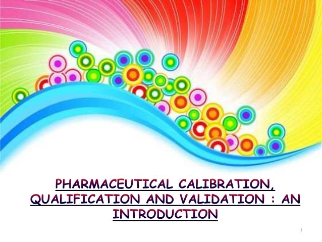 Calibration in the Pharmaceutical Laboratory