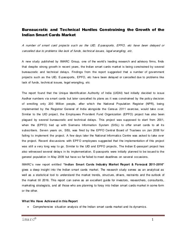 imarc© 1 Bureaucratic and Technical Hurdles Constraining the Growth of the Indian Smart Cards Market A number of smart car...