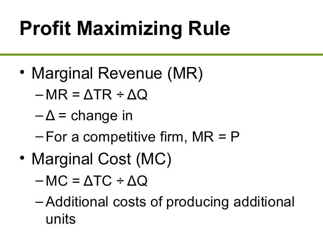 the profit maximisation goal should not be considered the sole goal of the firm The goal of profit maximization understanding profit two definitions of profit identify goals and constraints we will view the firm as a single economic decision maker whose goal is to when allcosts are considered implicit.