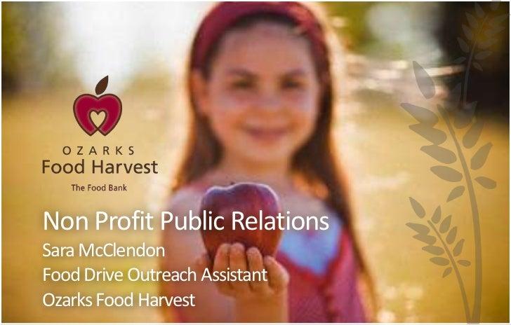 Non Profit Public RelationsSara McClendonFood Drive Outreach AssistantOzarks Food Harvest