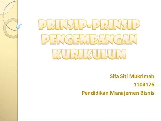 Sifa Siti Mukrimah                      1104176Pendidikan Manajemen Bisnis