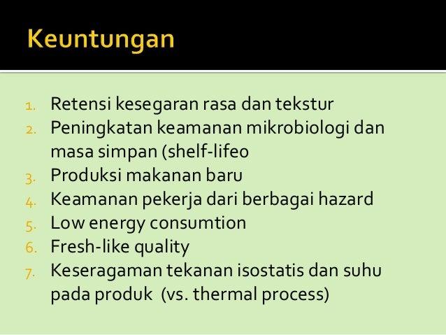         Fermentasi menggunakan kadar garam tinggi, misalnya dalam pembuatan peda, kecap ikan, terasi dan bekasem. Ferm...