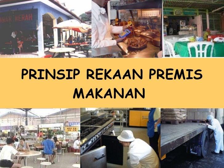 PRINSIP REKAAN PREMIS MAKANAN