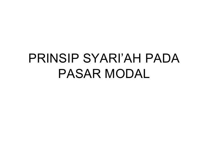PRINSIP SYARI'AH PADA PASAR MODAL