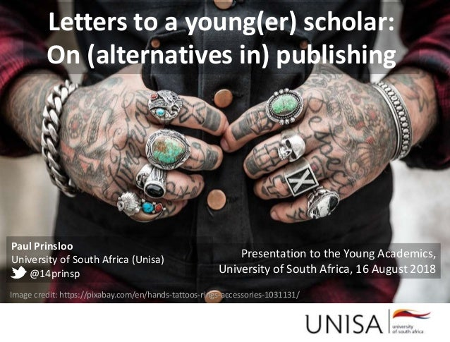Image credit: https://pixabay.com/en/hands-tattoos-rings-accessories-1031131/ Letters to a young(er) scholar: On (alternat...
