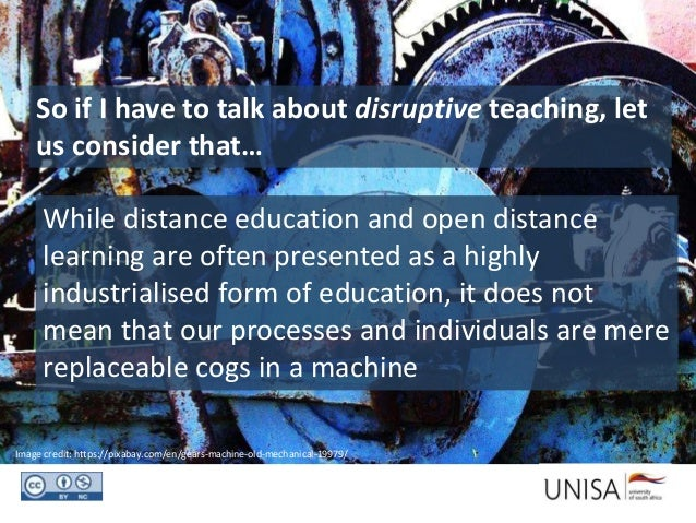 So if I have to talk about disruptive teaching, let us consider that… Image credit: https://pixabay.com/en/gears-machine-o...