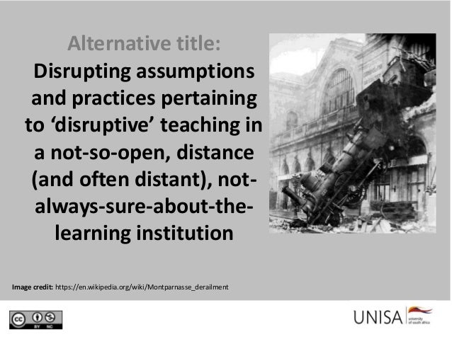 Disruptive teaching in the 21st century* (* Title provided by the organisers) Slide 2