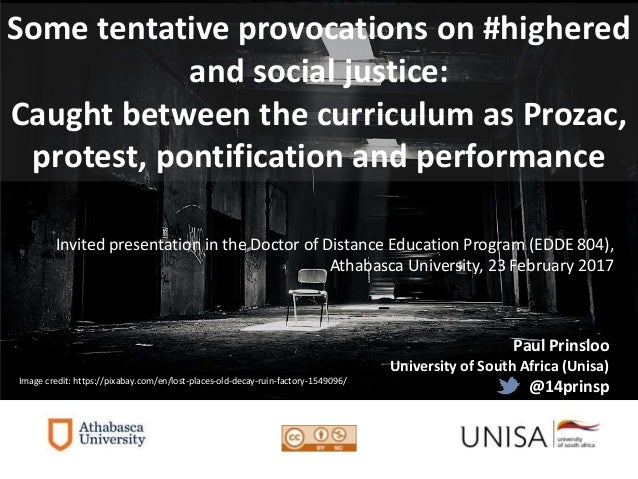 Paul Prinsloo University of South Africa (Unisa) @14prinsp Invited presentation in the Doctor of Distance Education Progra...