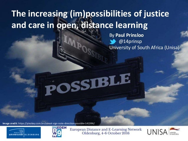 the increasing im possibilities of justice and care in open distanc rh slideshare net