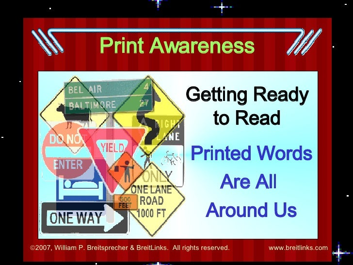 Print Awareness Getting Ready to Read Printed Words Are All  Around Us
