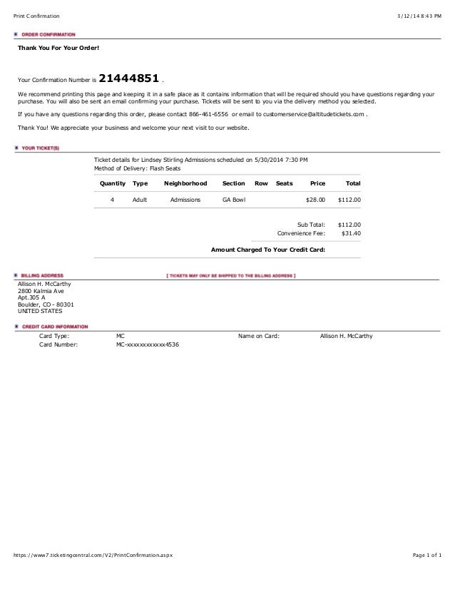 3/12/14 8:43 PMPrint Confirmation Page 1 of 1https://www7.ticketingcentral.com/V2/PrintConfirmation.aspx Thank You For You...
