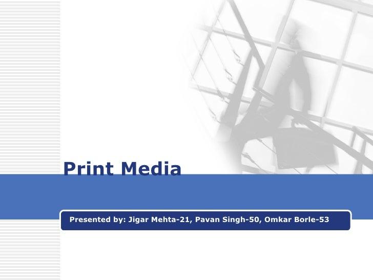 Print Media
