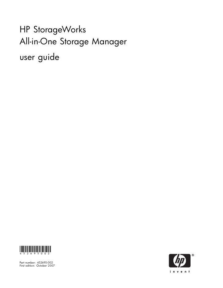 HP StorageWorks All-in-One Storage Manager user guide     452695002  Part number: 452695-002 First edition: October 2007