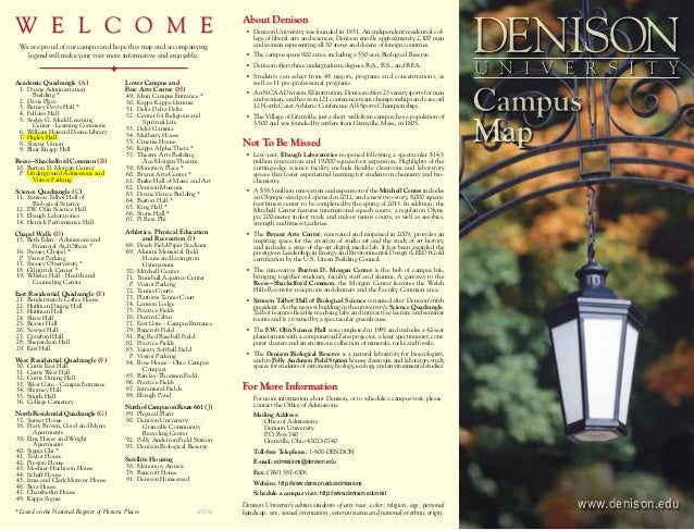 About Denison 	 •	 Denison University was founded in 1831. An independent residential col- lege of liberal arts and scienc...