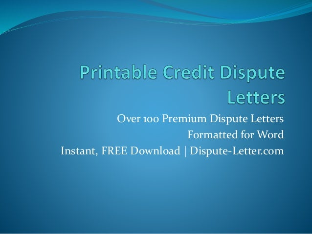 credit dispute letter printable credit dispute letters 16814