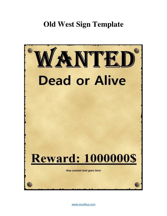 ... Old West Sign Template ...  Printable Wanted Poster Template