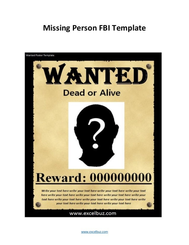 ... Printable Empty Wanted Poster; 9. Www.excelbuz.com Missing Person FBI  Template  Printable Wanted Poster Template