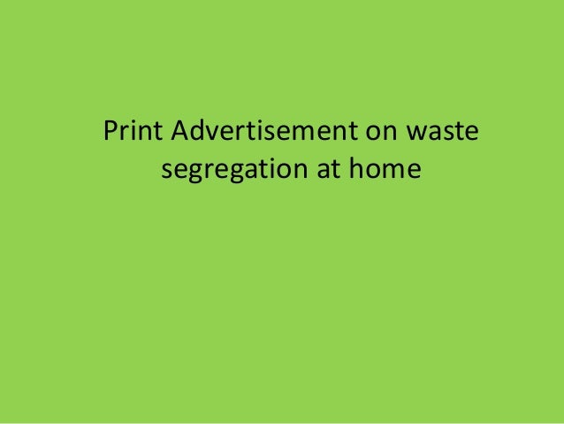 Print Advertisement on waste  segregation at home
