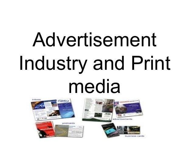 AdvertisementIndustry and Printmedia
