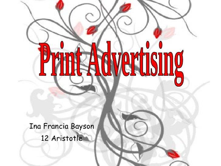 Ina Francia Bayson 12 Aristotle Print Advertising