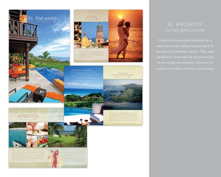 El Encanto       Intro BrochurE   These brochures where produced as a sales tool for the different properties at El Encant...