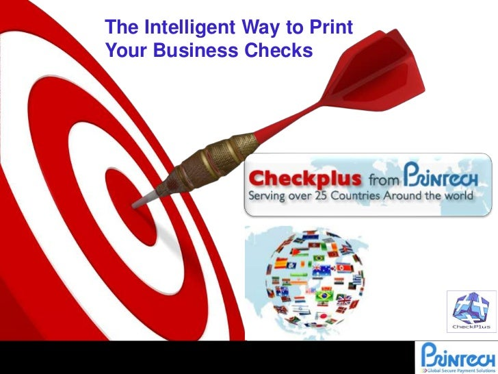 The Intelligent Way to Print <br />Your Business Checks<br />