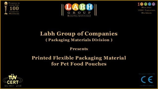 Labh Group of Companies     ( Packaging Materials Division )                PresentsPrinted Flexible Packaging Material   ...