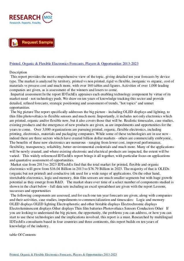 Printed, Organic & Flexible Electronics Forecasts, Players & Opportunities 2013-2023Description This report provides the m...