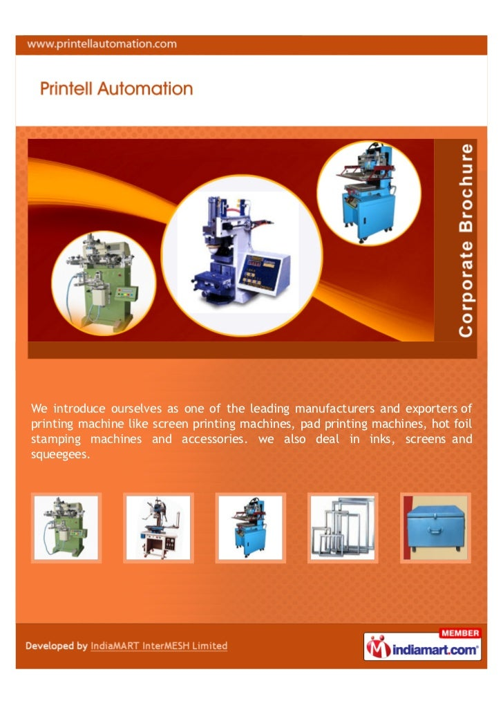 We introduce ourselves as one of the leading manufacturers and exporters ofprinting machine like screen printing machines,...