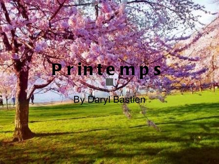 Printemps By Daryl Bastien