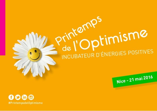 #PrintempsdelOptimisme Nice - 21 mai 2016 l'Optimisme Printemps de INCUBATEUR D'ÉNERGIES POSITIVES
