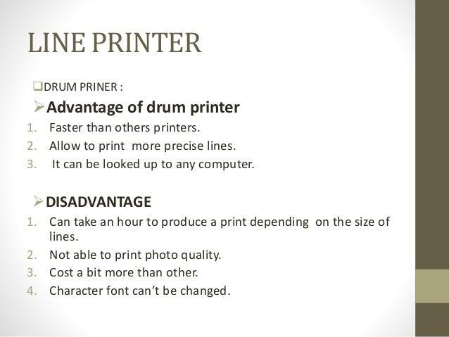 Printers Advantage/disadvantage