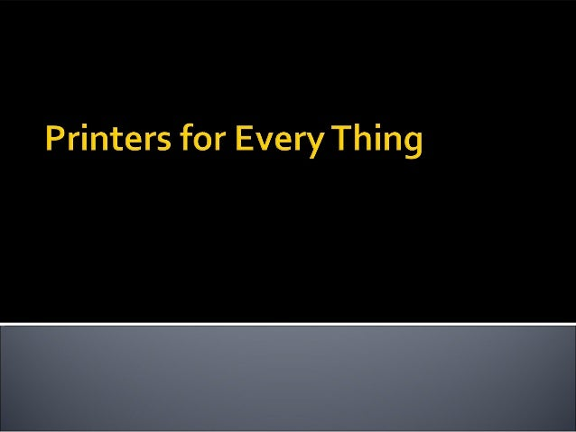 There are four types of printers: Inkjet Printers Laser Printers Color Printers All in Printer