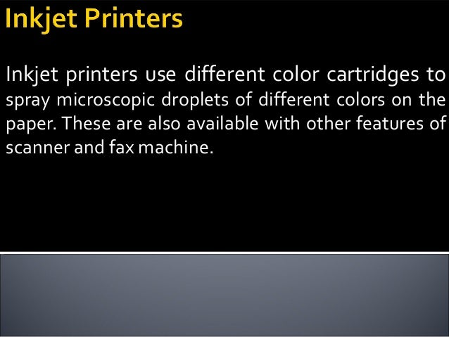 It transfer of fine toner powder to the paper. It has toner cartridge. Laser printers give the clear and sharp texts, but ...